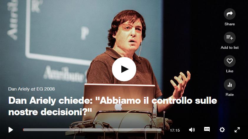 Dan Airely (2): Abbiamo il controllo sulle nostredecisioni?