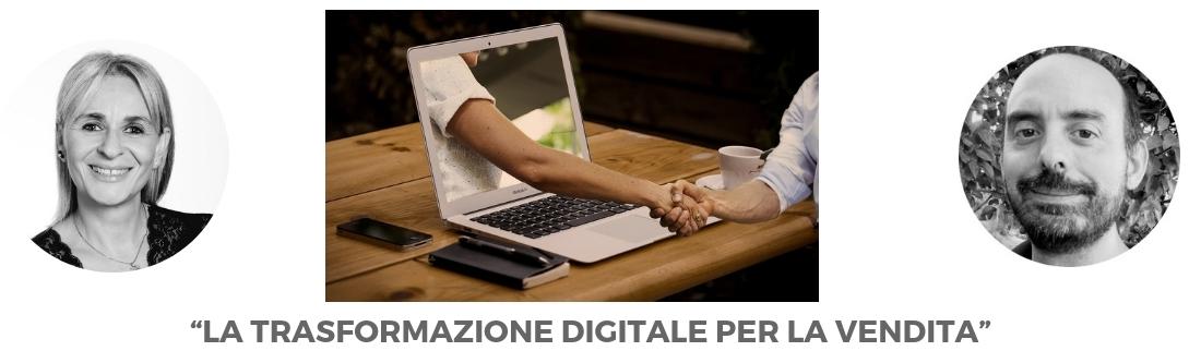 """Seminario: """"La trasformazione digitale per lavendita"""""""